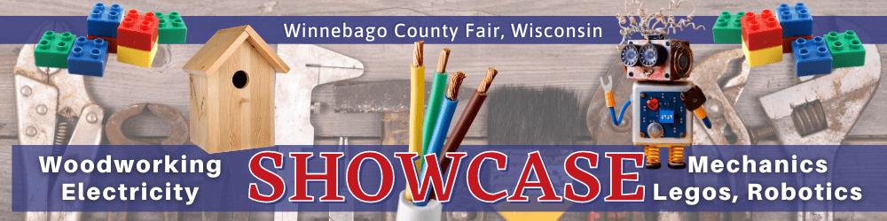 Winnebago County Fair, Wisconsin SHOWCASE: Woodworking, Electricity, Mechanics. LEGOS, Robots