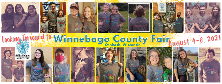 Looking Forward to Winnebago County Fair Oshkosh, Wisconsin August 4-8, 2021