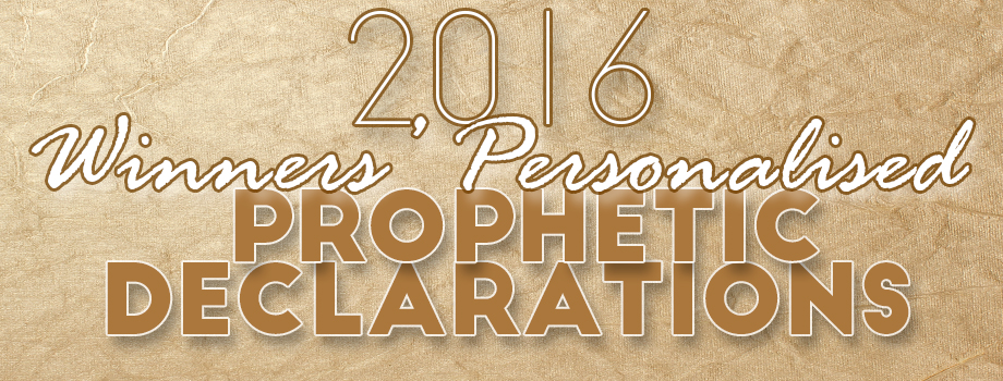Winners Personalised Prophetic Declarations for 2016 | Winners