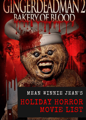 Mean Winnie Jean's Holiday Horror Movie List