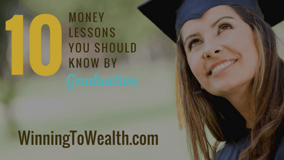 money lessons, winning to wealth