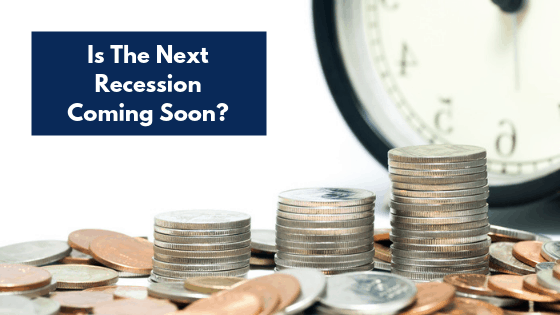 Is the next recession coming soon? If so, how do you get ready for the next recession? Check out these tips.