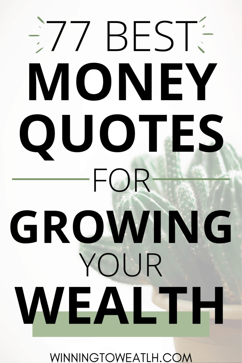 77 incredible money quotes and tips that will help you manage your money better