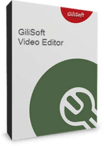 GiliSoft Video Editor 11.2.0 Crack Full Version