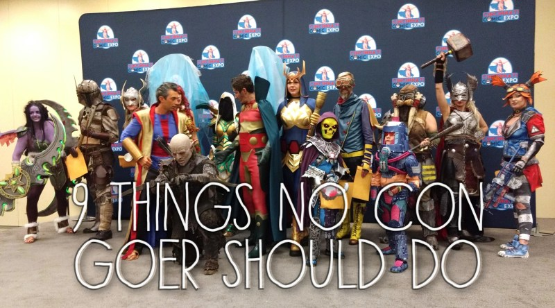 9 Don'ts for Con Goers