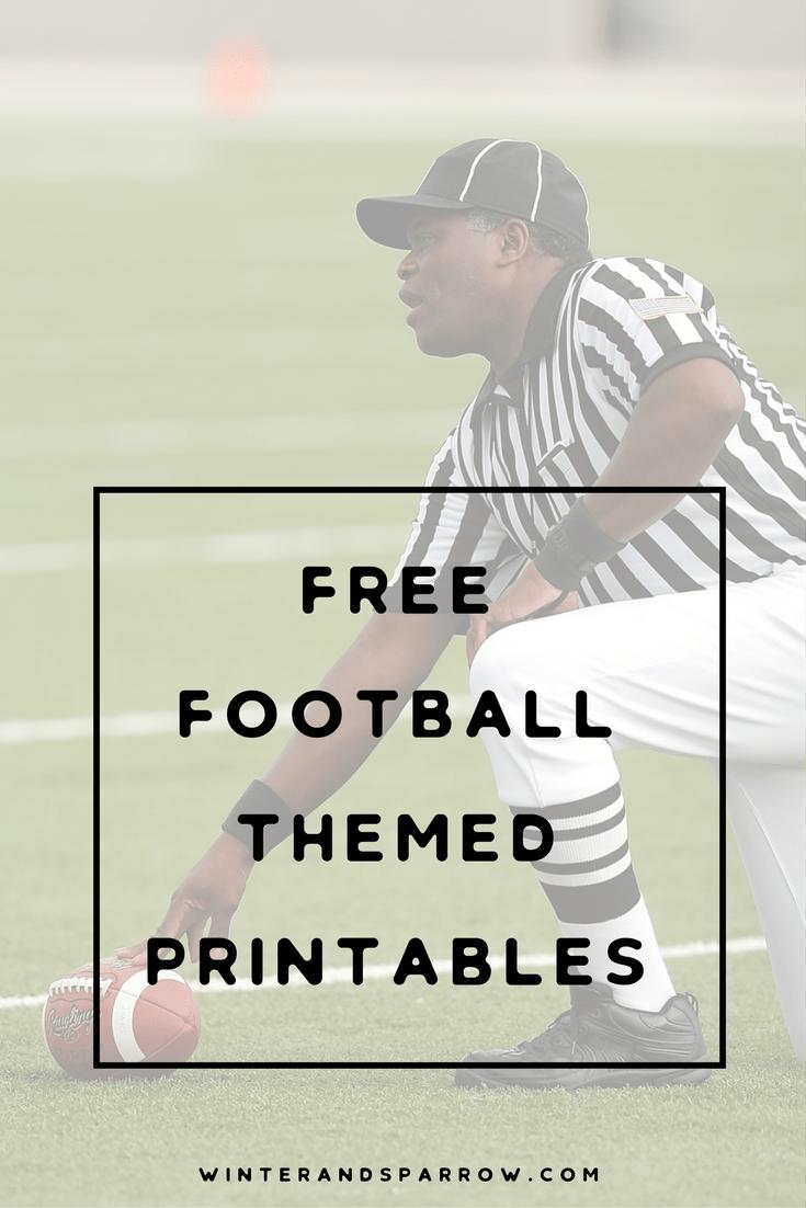 Free Football Themed Printables winterandsparrow.com