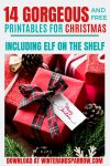 14 Gorgeous and Free Printables For Christmas (inc Elf on the Shelf)