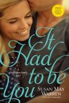"Book Review: ""It Had To Be You""  by Susan May Warren"
