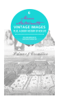 6 Marie Antoinette Vintage Images + A Short History of Her Life