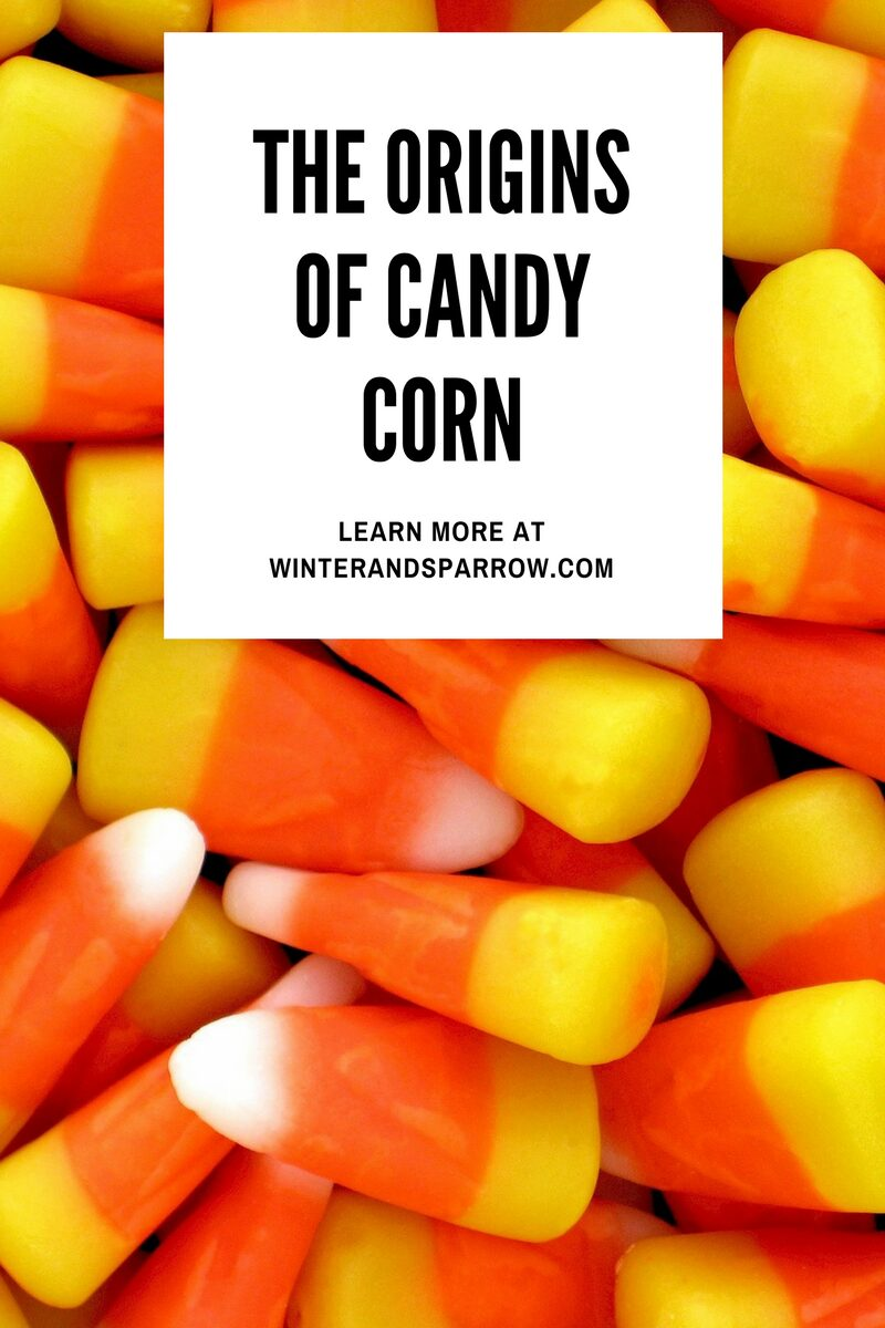 Why is candy corn popular at Halloween? Learn more at winterandsparrow.com