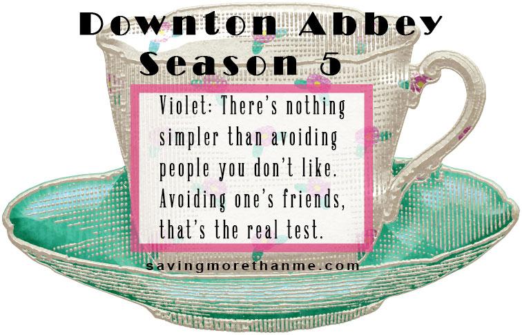 5 Favorite Quotes From Season 5 Of Downton Abbey winterandsparrow.com #downtonabbey