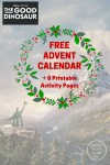 The Good Dinosaur:  Free Advent Calendar + 8 Printable Activity Pages