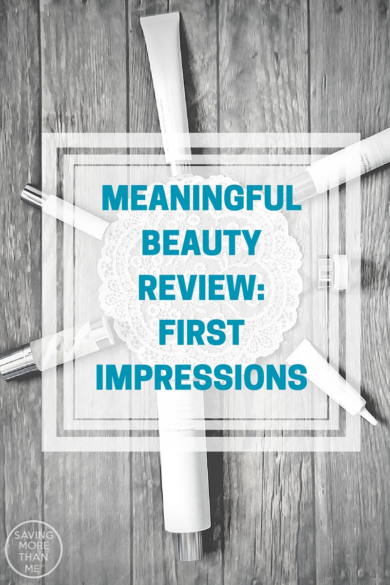 Meaningful Beauty Review: First Impressions @MeaningfulBty
