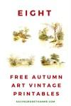 Eight Free Autumn Art Vintage Printables