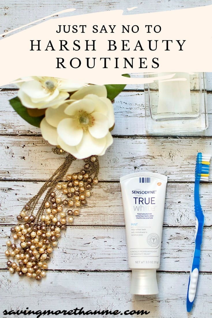Say No To Harsh Beauty Routines #SensodyneTrueWhite #IC #ad @Sensodyne_US