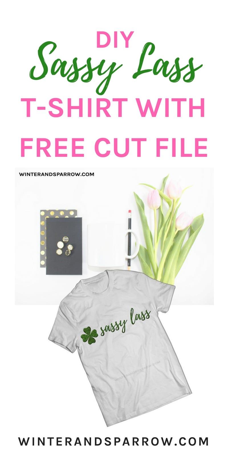"DIY ""Sassy Lass"" T-Shirt w/Free Cut File winterandsparrow.com"
