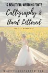 17 Beautiful Wedding Fonts:  Calligraphy + Hand-Lettered (Free to Download)
