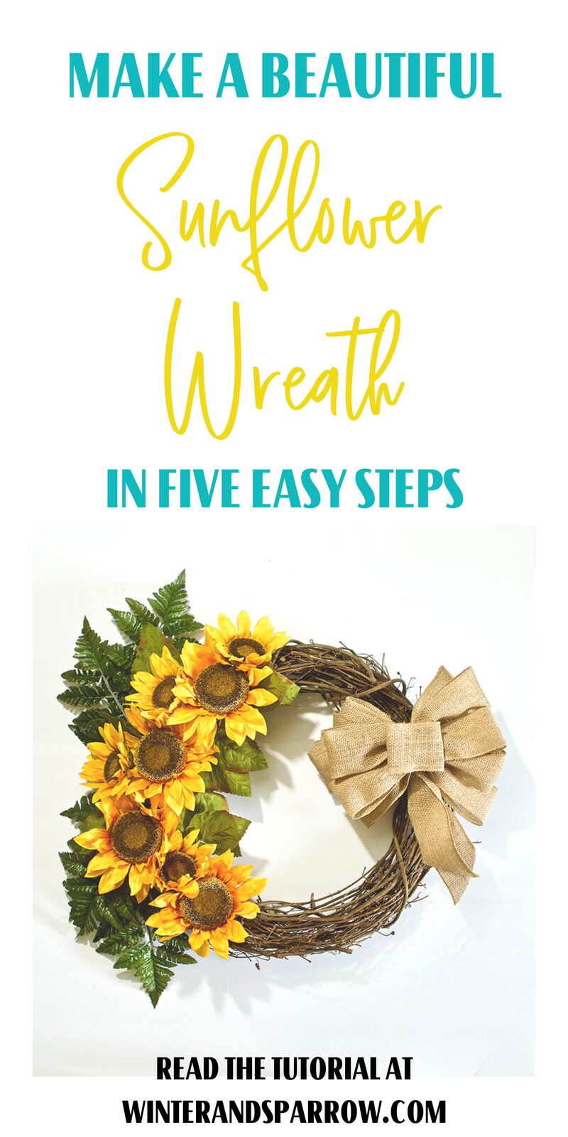 DIY:  Make A Sunflower Wreath In 5 Easy Steps (Bonus Video Tutorial)