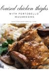 Chicken Thigh Recipes:  Braised Chicken With Portobello Mushrooms
