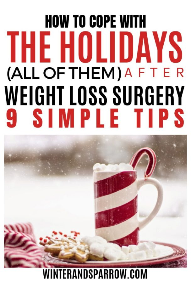[VIDEO] How To Cope with the Holidays After Weight Loss Surgery [9 Simple Tips]   winterandsparrow.com #gastricsleeve #gastricsleevesurgery #weightlosssurgerytips #holidaysafterweightloss #bariatricsurgery