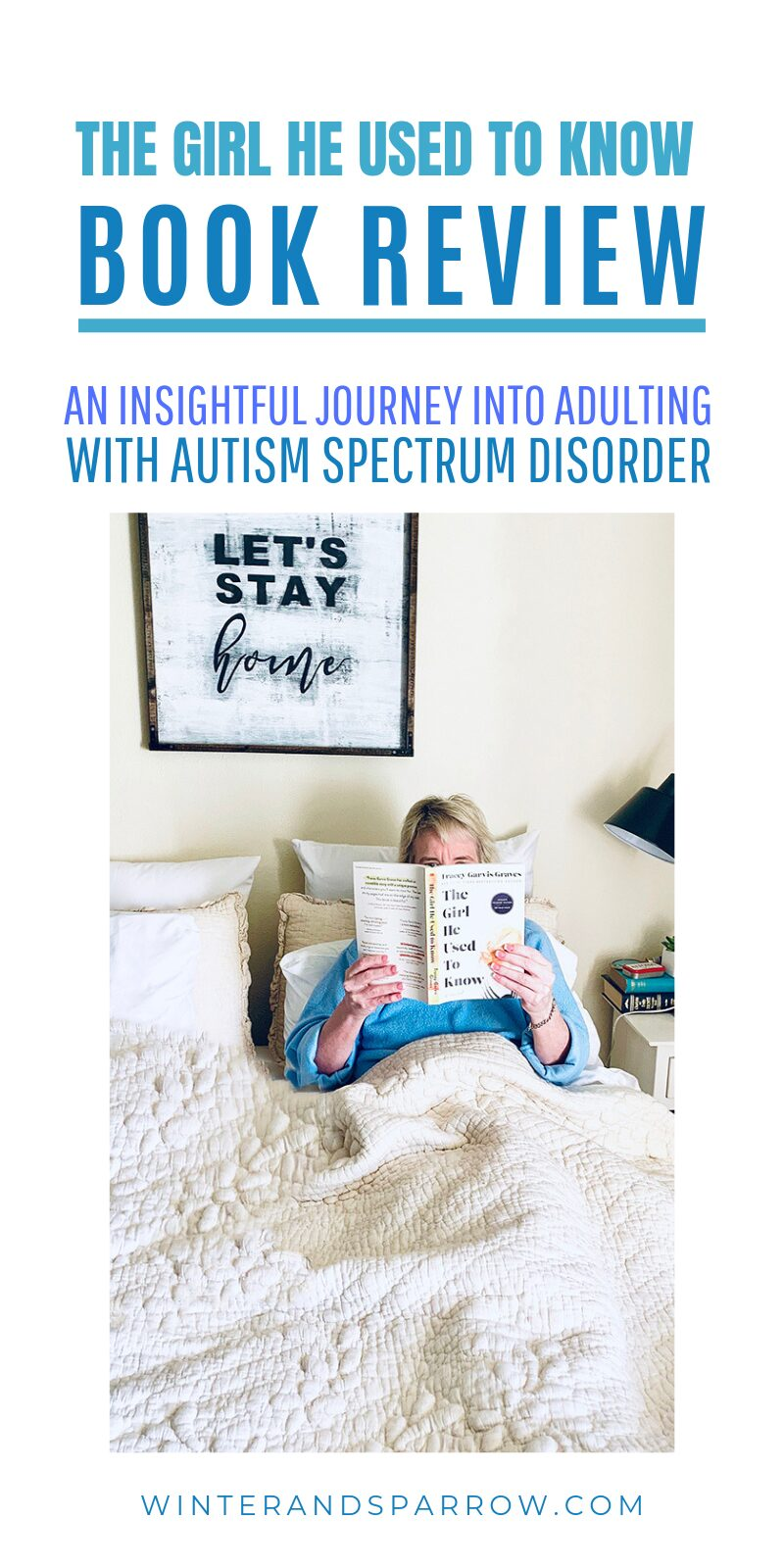 The Girl He Used To Know Book Review: An Insightful Journey Into LIVING with Autism Spectrum Disorder #ReadTheGirl #ad @StMartinsPress | winterandsparrow.com #newbookrelease #summerreads #bookreviews #ASD #livingwithautism #livingwithASD