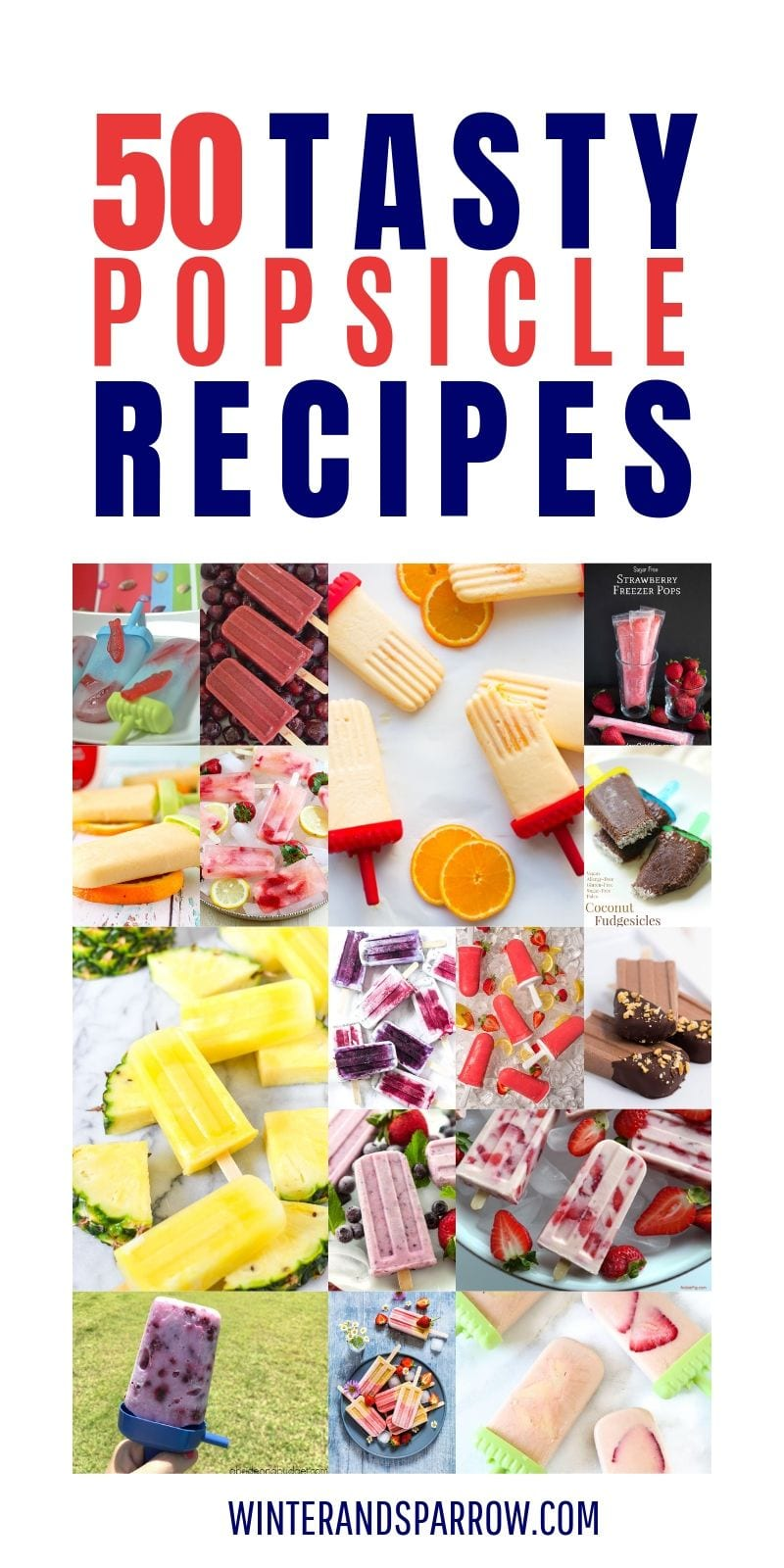 50 Tasty Popsicle Recipes {Perfect for summer!} #easypopsiclerecipes #popsiclerecipes #tastypopsicles #summerpopsicles