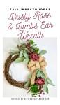 Fall Wreath Ideas: Dusty Rose + Lambs Ear Wreath {Video Tutorial}