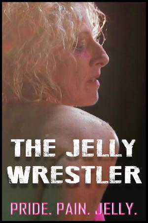 The Jelly Wrestler