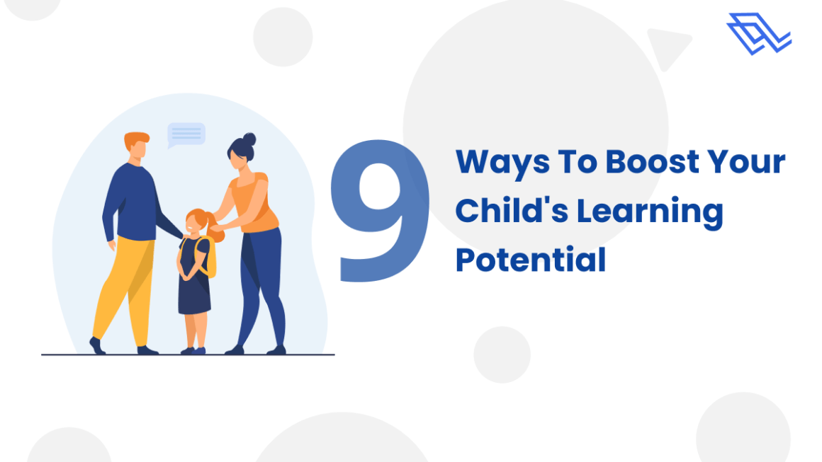how to boost your child's learning potential