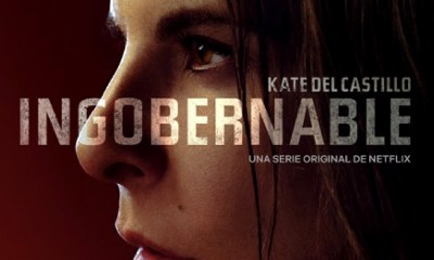 'La Ingobernable' regresa