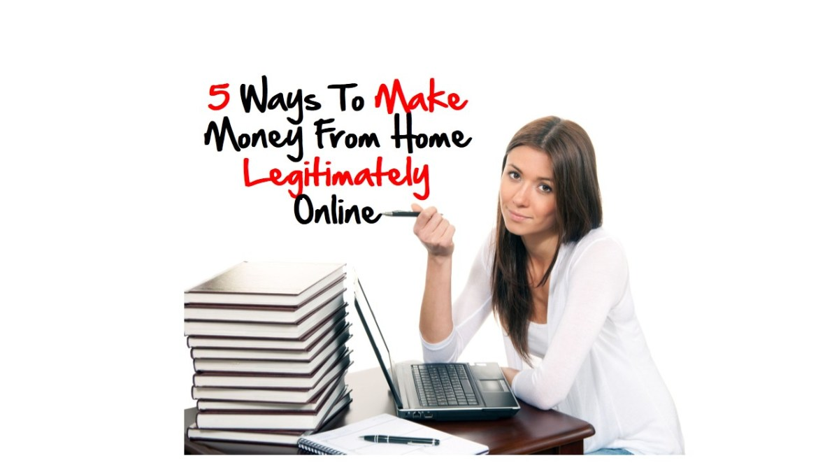 5 Simplest Yet Effective Ways To Make Money From Home