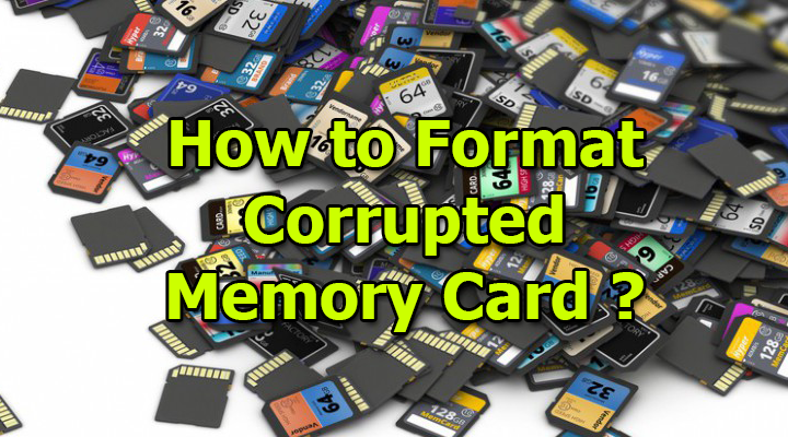 Format Corrupted Memory Card