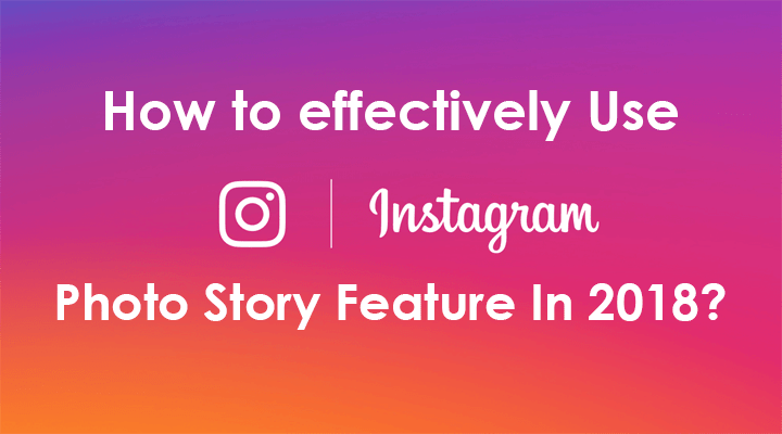 Instagram Photo Story Tricks