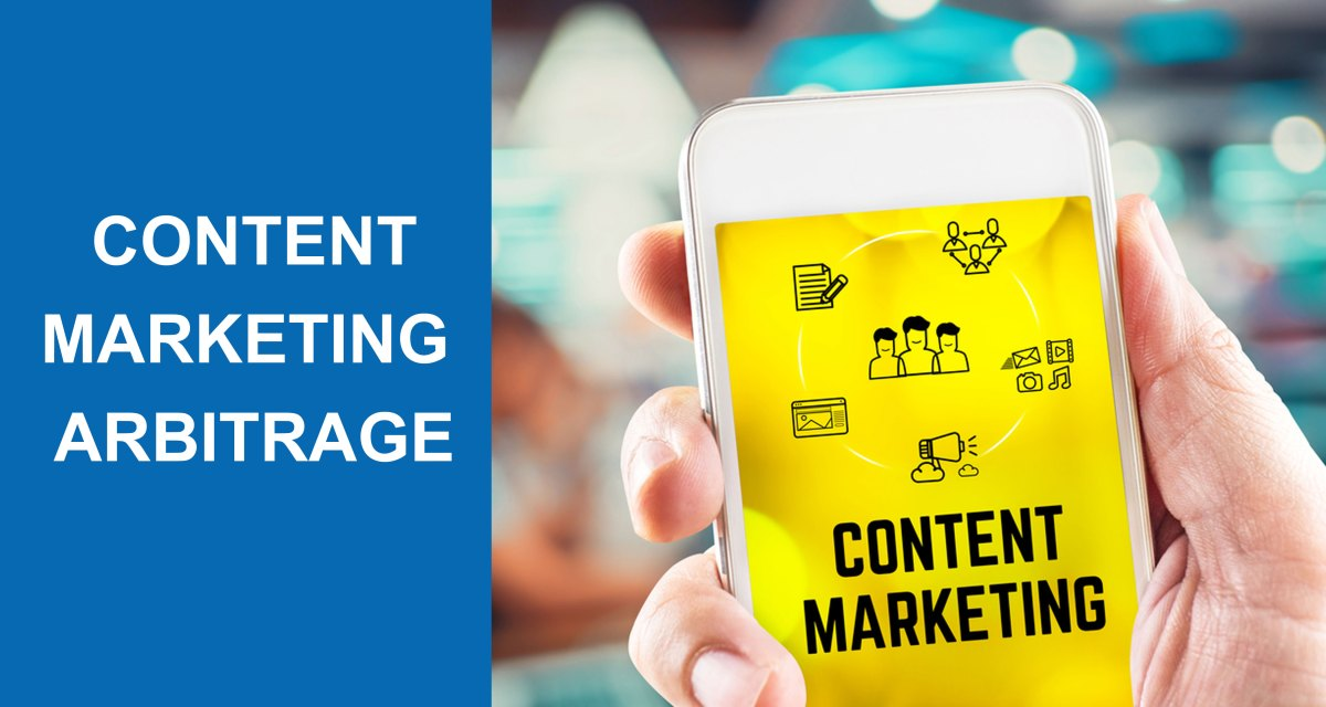 Content Marketing Arbitrage. What Is The Future?