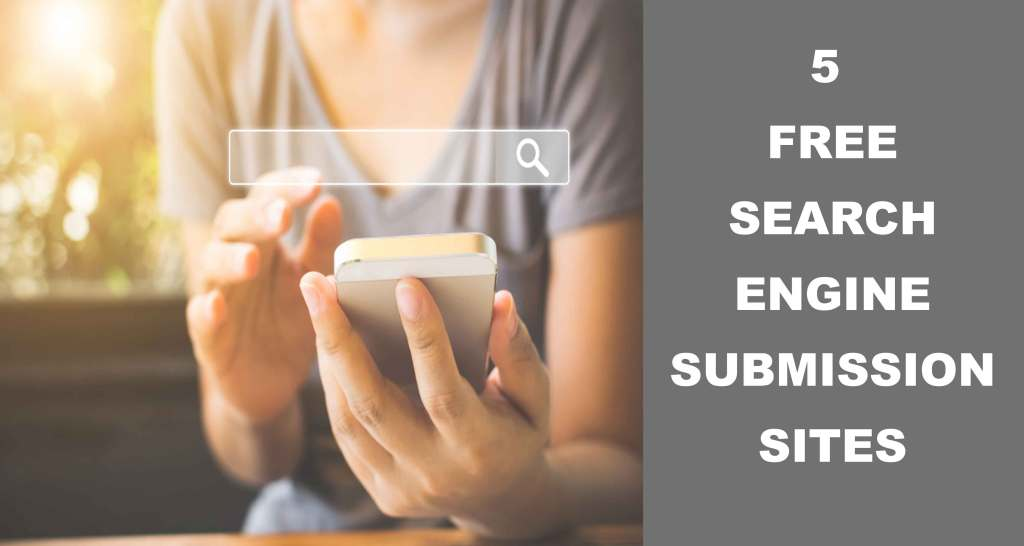 5-Free-search-engine-submission-sites