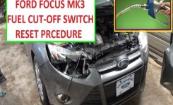 Fuel Cut Off Switch Reset Ford Focus Mk3. Shut Off Switch 2011