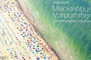 Mecklenburg-Vorpommern in atemberaubenden Luftaufnahmen