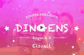 """""""Dingens – Rügen von A bis Z"""":   E wie Eiszeit"""
