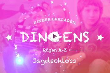 """""""Dingens – Rügen von A bis Z"""": J wie Jagdschloss"""