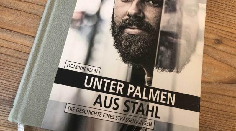 Dominik Bloh: Unter Palmen aus Stahl