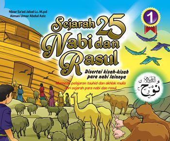 01 Sejarah 25 Nabi dan Rasul - Kisah Para Nabi Untuk Anak - Penerbit Perisai quran Kids