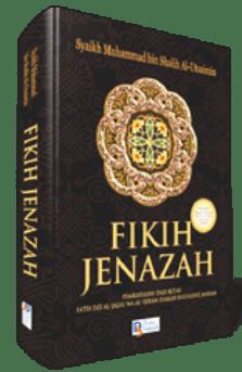 Fikih Jenazah - Syaikh Muhammad Shalih Al-Utsaimin - Darus Sunnah