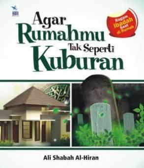 Agar Rumahmu Tak Seperti Kuburan - Ali Shabah Al Hiran - - Penerbit Zamzam