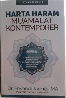 Harta Haram Muamalah Kontemporer - Dr. Erwandi Tarmizi, MA