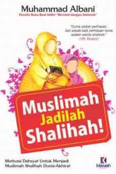 Muslimah Jadilah Shalihah - Muhammad Albani - Penerbit Kiswah Media