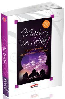 Mari Bersabar - Amru Khalid - Penerbit Aqwam