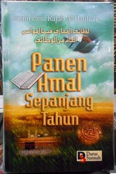 Panen Amal Sepanjang Tahun - Imam ibnu Rajab Al Hanbali - Darus Sunnah