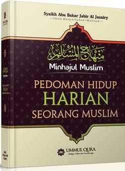 Jual Buku islami | Buku Pedoman Hidup Harian Seorang Muslim - Syaikh Abu Bakar Jabir Al Jazairy - Ummul Qura
