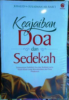 Keajaiban Doa dan Sedekah - Khalid bin Sulaiman ar Rabii - Penerbit Al Hambra