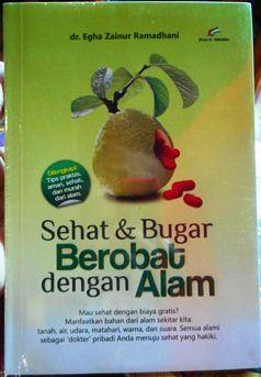 Sehat dan Bugar Berobat dengan Alam - dr. Egha Zainur Ramadhani - Pro U Media